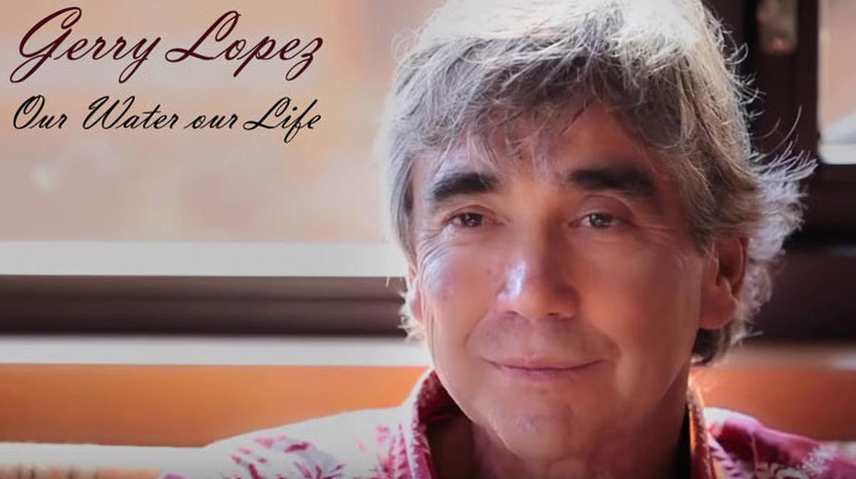 Our Water Our Life. Un messaggio da Gerry Lopez