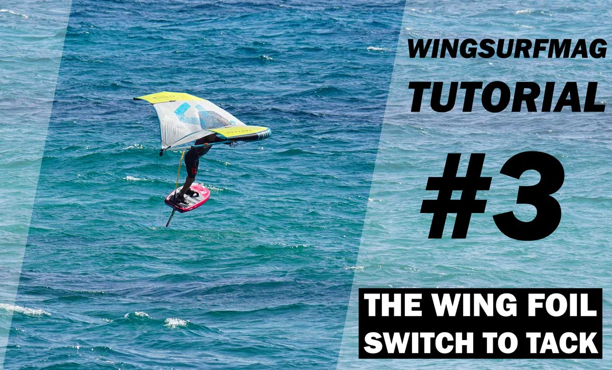 La Wing Foil Switch to Tack