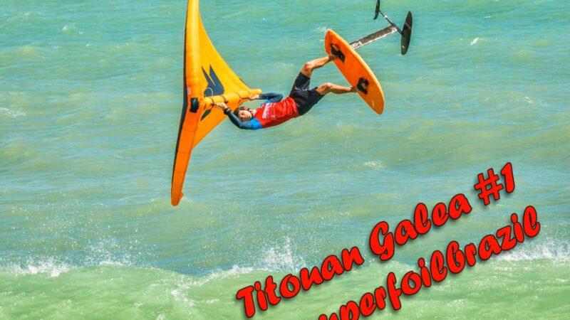 Ultimissima: Titouan Galea vince il @superfoil Brazil